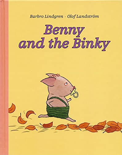 9789129654974: Benny and the Binky
