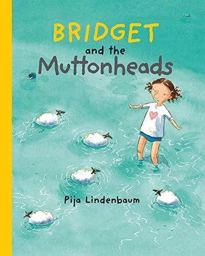 Bridget and the Muttonheads: Lindenbaum, Pija