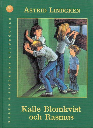 Kalle Blomkvist och Rasmus: Lindgren, Astrid