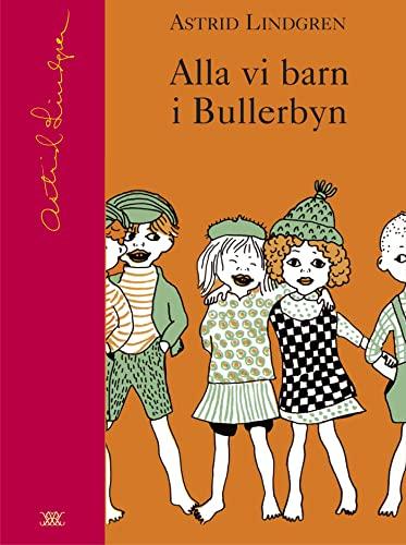 9789129657548: Alla vi barn i Bullerbyn