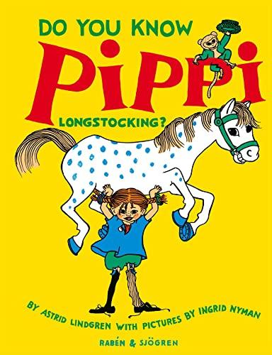 9789129674354: Do You Know Pippi Longstocking?
