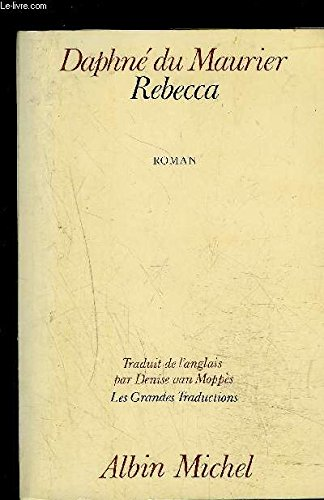 Rebecca (in French) (9132506619) by Du Maurier, Daphne