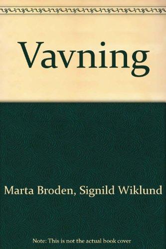 Vavning: Broden, Marta; Wiklund,