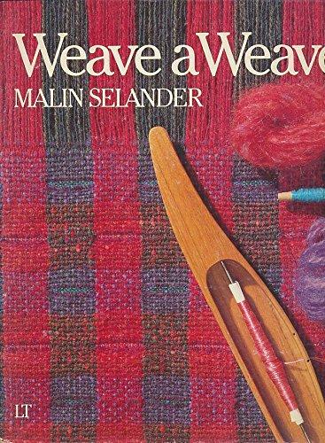 Weave a Weave: Selander, Malin