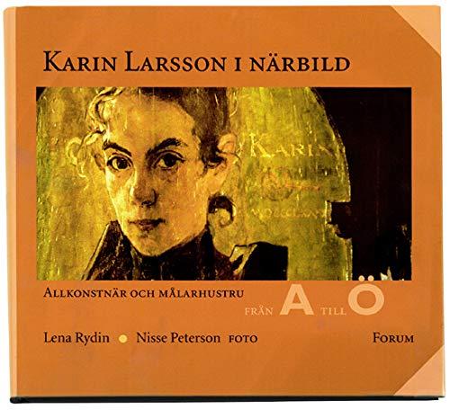 Karin Larsson i narbild: Allkonstnar och malarhustru: Rydin, Lena