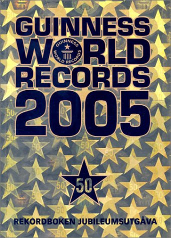 9789137123813: Guinness world records : rekordboken!. 2005