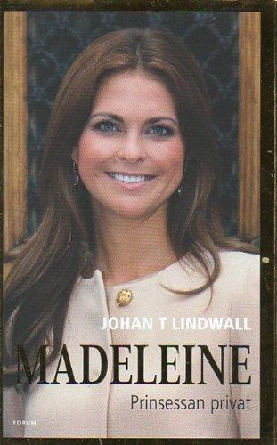 9789137137117: Madeleine : prinsessan privat