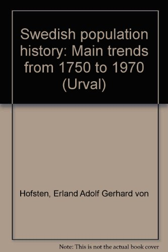 9789138028452: Swedish population history: Main trends from 1750 to 1970 (Urval)