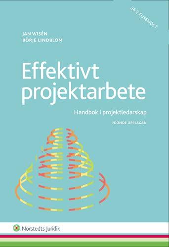 9789139114734: Effektivt projektarbete : handbok i projektledarskap