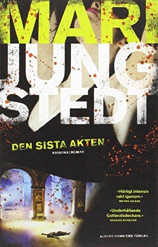 9789143516166: Den sista akten (av Mari Jungstedt) [Imported] [Paperback] (Swedish) (Anders Knutas, del 10)