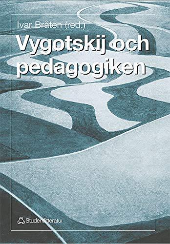 9789144005027: Vygotskij och pedagogiken