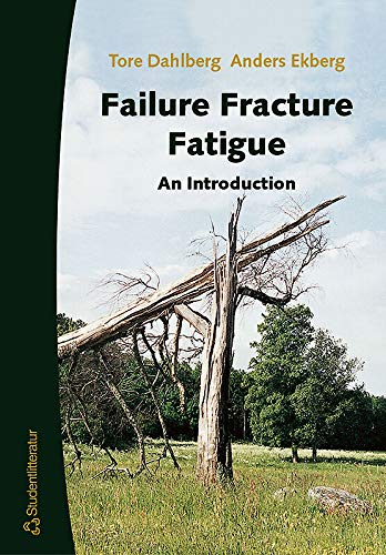 9789144020969: Failure Fracture Fatigue: An Introduction