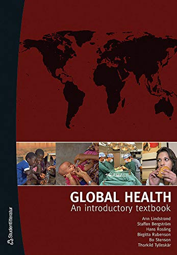 Global Health: An Introductory Textbook: A Lindstrand; S