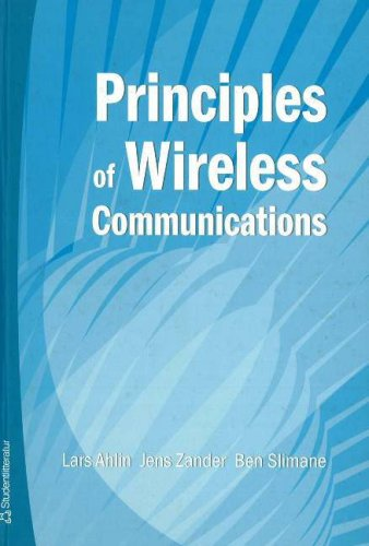 Principles of Wireless Communications: Ahlin, Lars; Zander, Jens; Slimane, Ben