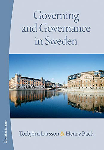 9789144036823: Governing and Governance in Sweden