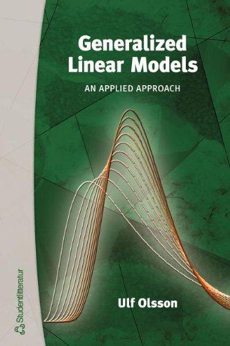 9789144041551: Generalized Linear Models: An Applied Approach
