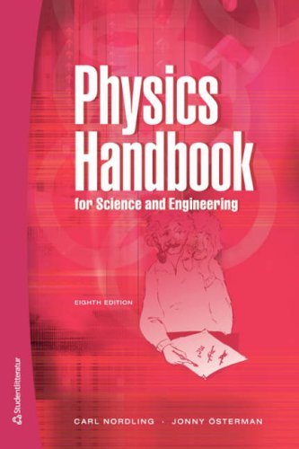 Physics Handbook for Science and Engineering, 8th Edition: Nordling, Carl; Osterman, Jonny