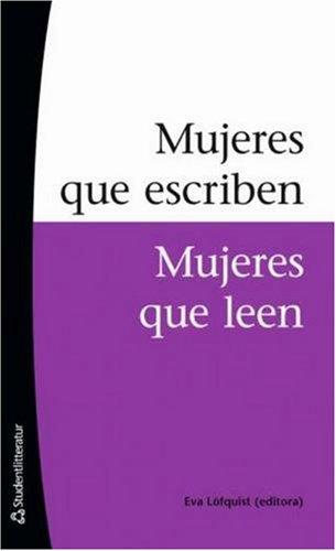 9789144051925: Mujeres Que Escriben, Mujeres Que Leen