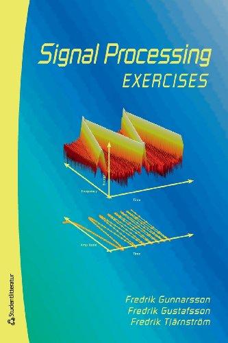 Signal Processing: Fredrik Gustafsson, Lennart