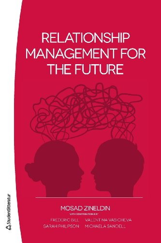 9789144069852: Relationship Management for the Future