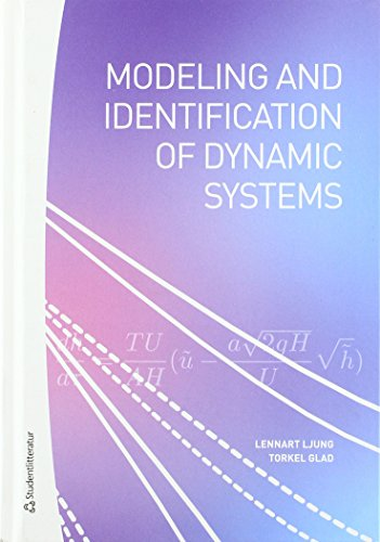 Modeling & Identification of Dynamic Systems: Ljung, Lennart