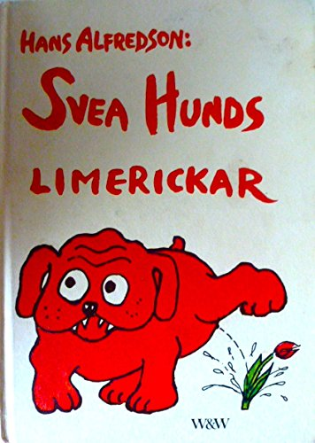 9789146127109: Svea Hunds limerickar (Swedish Edition)