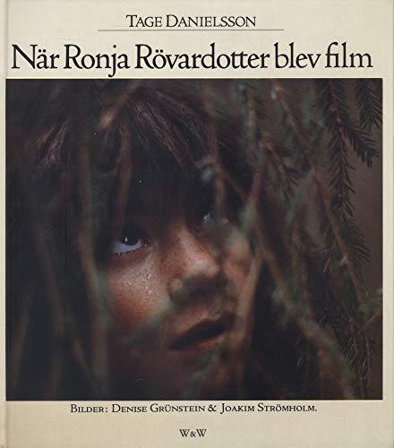 9789146148982: När Ronja Röverdotter blev film (Swedish Edition)