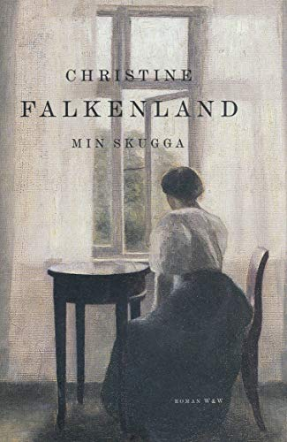 Min skugga (Swedish Edition): Falkenland, Christine