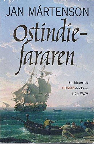 Ostindie-Fararen (En Historisk Homan-deckare): Jan Martenson