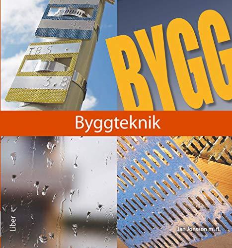 9789147084975: Byggteknik (Bygg 360)