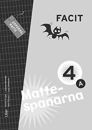 9789147101214: Mattespanarna 4A Facit (Uppdrag:  Matte -  Mattespanarna)