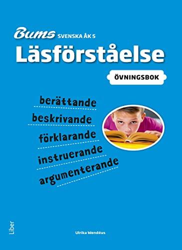 9789147110858: Bums Läsförståelse åk 5 övningar (Bums Svenska åk 4-6)