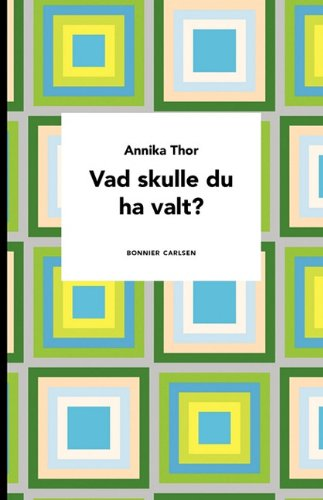 9789148000080: Vad skulle du ha valt? (Swedish Edition)