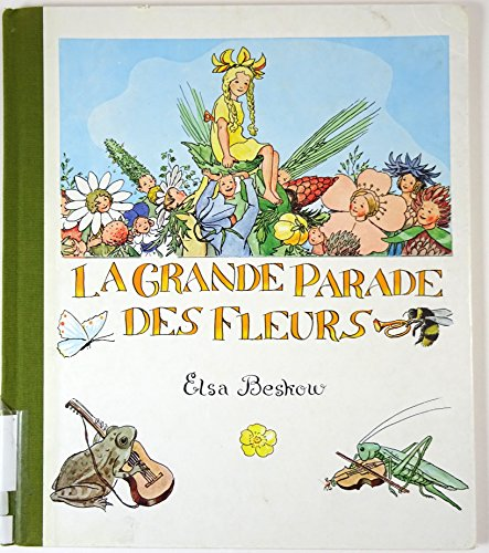 LA GRANDE PARADE DES FLEURS - Elsa Beskow