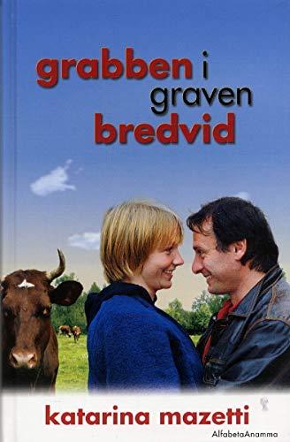 Grabben i graven bredvid, filmomslag: Mazetti, Katarina