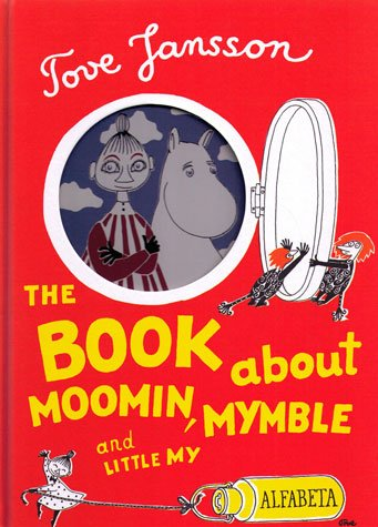 9789150106268: The Book about Moomin, Mymble and Little My (A tale of Moomin Valley)