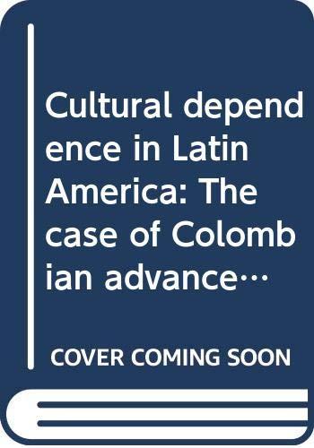 Cultural dependence in Latin America: The case: Duner, Bertil