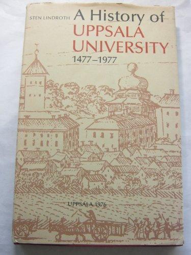 9789150600810: A history of Uppsala university 1477-1977