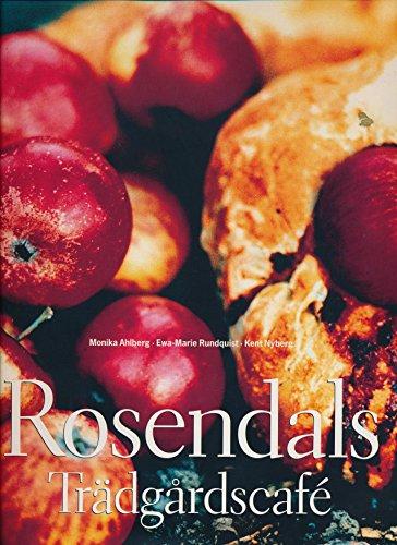 9789151832227: Rosendals Trädgårdscafé (Rosendal's Garden Cafe)