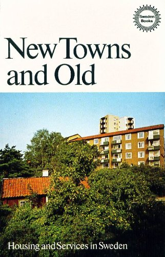 New Towns and Old: Housing and Services in Sweden: n/a