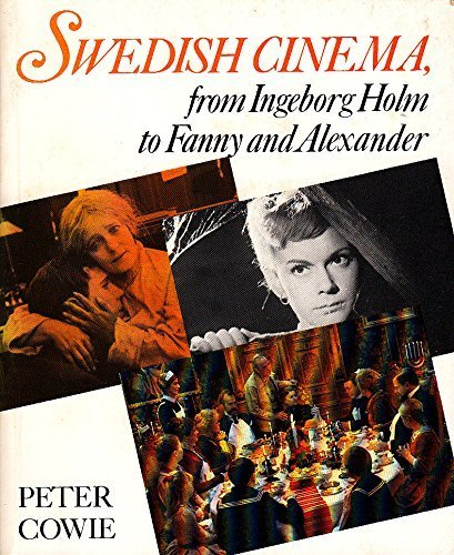 9789152001622: Swedish cinema, from Ingeborg Holm to Fanny and Alexander