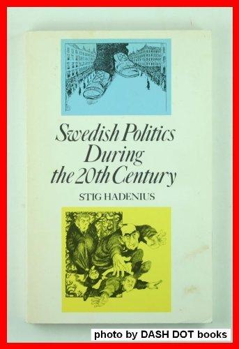 9789152001684: Swedish politics during the 20th century (Sweden books)