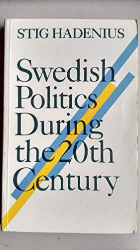 9789152002100: Swedish politics during the 20th century (Sweden books)