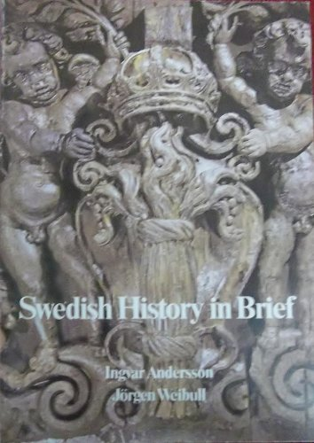 9789152002117: Swedish History in Brief