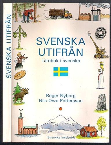 9789152002681: Svenska Utifran: Larobok I Svenska