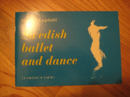 9789152002766: Swedish ballet and dance: A critic's view