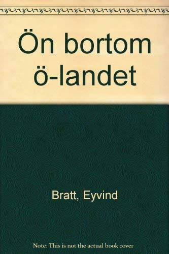 Ön bortom ö-landet: Eyvind Bratt