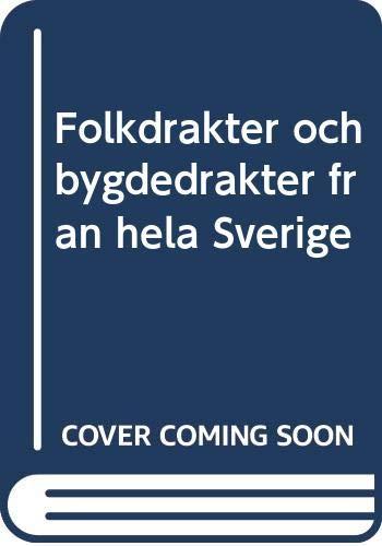 FolkdraÌ kter och bygdedraÌ kter fraÌ n hela Sverige (Swedish Edition): Inga Arno-Berg