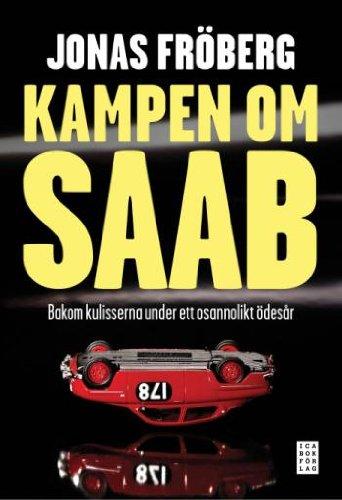9789153435853: Kampen om Saab (av Jonas Froberg) [Imported] [Hardcover] (Swedish)