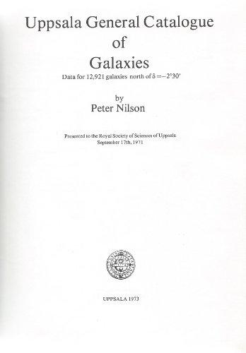 9789155400644: Uppsala general catalogue of galaxies: Data for 12,921 galaxies north of [Greek small letter delta] =-230 (Nova acta Regiae Societatis scientiarum Upsaliensis ; ser.5. A.1)